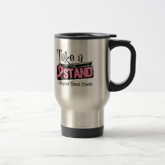 Take a Stand Against Breast Cancer 15 Oz Stainless Steel Travel Mug