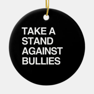 TAKE A STAND AGAINST BULLIES Double-Sided CERAMIC ROUND CHRISTMAS ORNAMENT