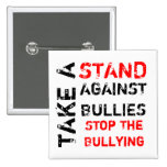 Take A Stand Against Bullies/Stop The Bullying Button