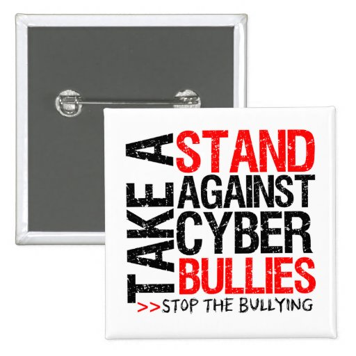 Take a Stand Against Cyber Bullies Button