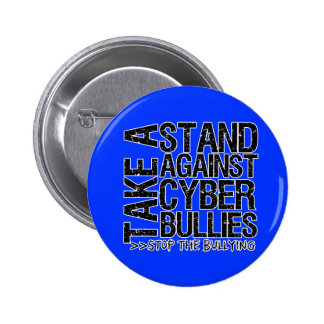 Take a Stand Against Cyber Bullies Pinback Buttons