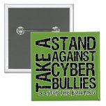 Take a Stand Against Cyber Bullies Buttons