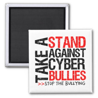Take a Stand Against Cyber Bullies 2 Inch Square Magnet