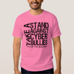 Take a Stand Against Cyber Bullies T-Shirt