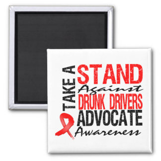 Take A Stand Against Drunk Driving 2 Inch Square Magnet