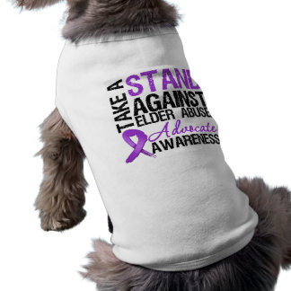 Take A Stand Against Elder Abuse Dog Tee Shirt