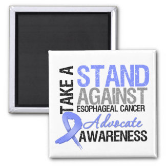 Take a Stand Against Esophageal Cancer 2 Inch Square Magnet