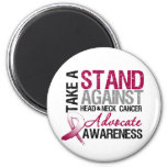 Take a Stand Against Head and Neck Cancer Fridge Magnet
