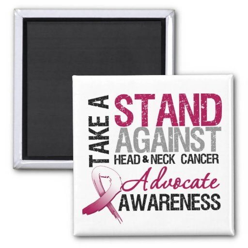 Take a Stand Against Head and Neck Cancer Magnets