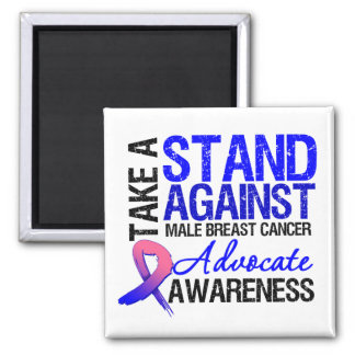 Take a Stand Against Male Breast Cancer 2 Inch Square Magnet