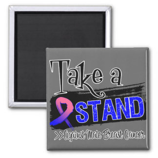 Take a Stand Against Male Breast Cancer Magnets