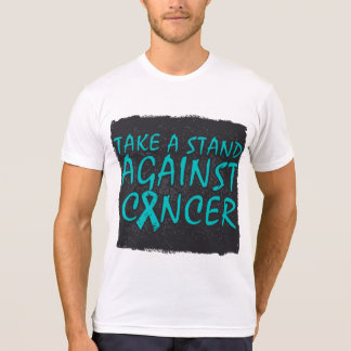 Take a Stand Against Ovarian Cancer T Shirt