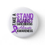 Take a Stand Against Sarcoidosis Button
