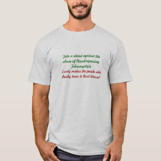 Take a stand against theabuse of Overdiagnosing... T-Shirt
