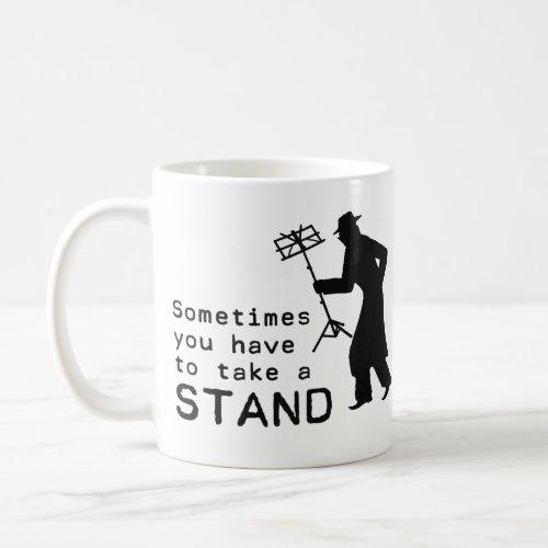 Take a Stand Coffee Mug