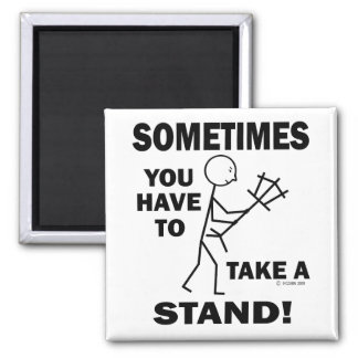 Take A Stand Fridge Magnet