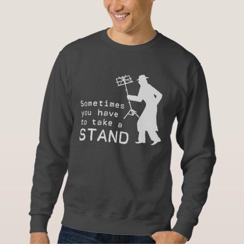 Take a Stand Sweatshirt