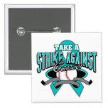 Take a Strike Against Gynecologic Cancer Pins