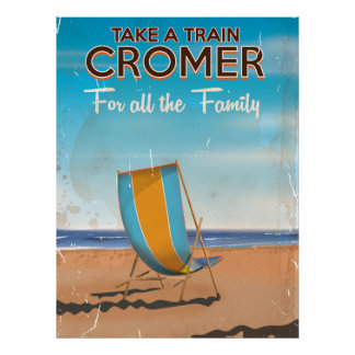 Take a Train to Cromer travel poster. Poster
