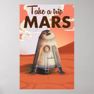 Take a Trip to Mars vintage travel poster. Poster