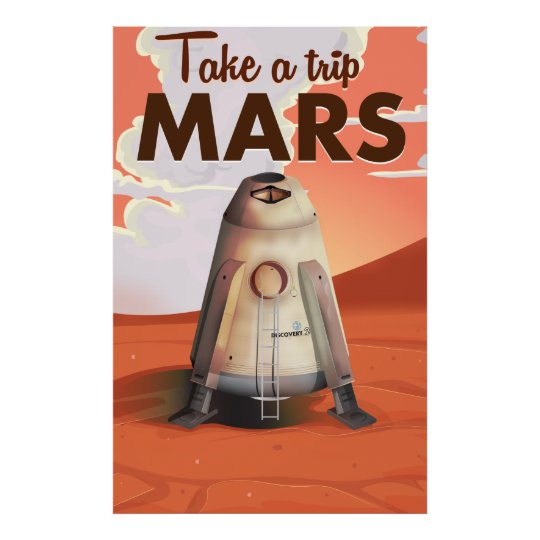 Take a Trip to Mars vintage travel poster. Poster | Zazzle.com