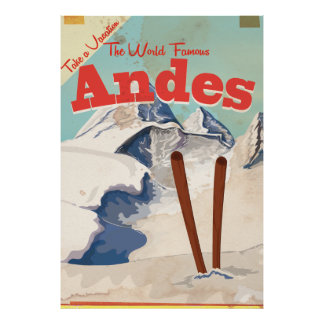 Take a Vacation - Andes vintage Vacation Poster
