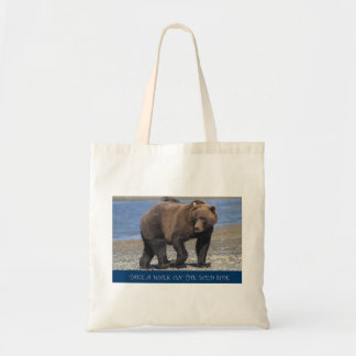 Take a Walk on the wild side Brown Bear gifts Tote Bag