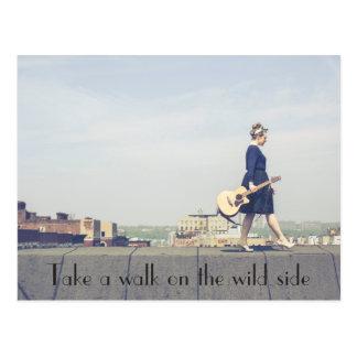Take A Walk On The Wild Side Postcard
