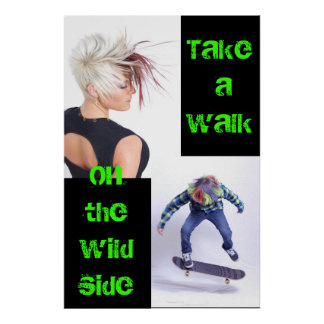 Take a Walk on the Wild Side Poster