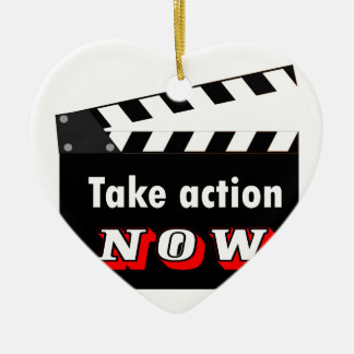 TAKE ACTION NOW CLAPPERBOARD CERAMIC ORNAMENT