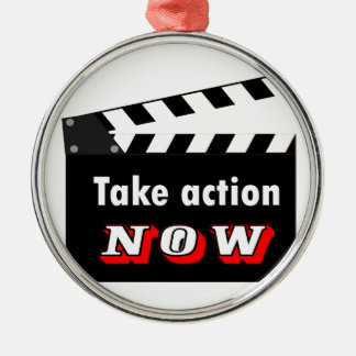 TAKE ACTION NOW CLAPPERBOARD METAL ORNAMENT