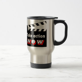 TAKE ACTION NOW CLAPPERBOARD TRAVEL MUG