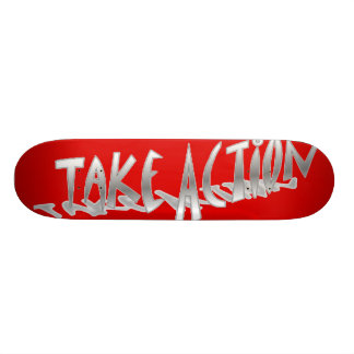 Take Action Skateboard