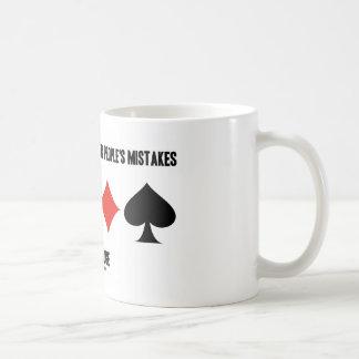 Take Advantage Of Other People's Mistakes (Bridge) Coffee Mug