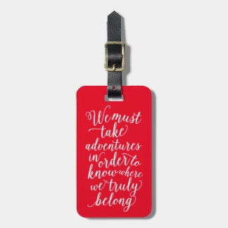 Take Adventures in Red | Luggage Tag