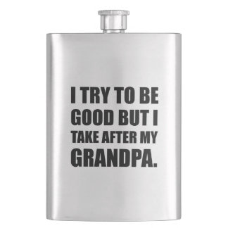 Take After My Grandpa Funny Flask