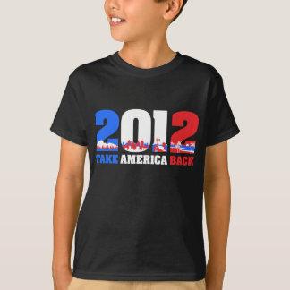 Take America Back 2012 T-Shirt