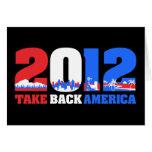Take Back America 2012 Greeting Cards
