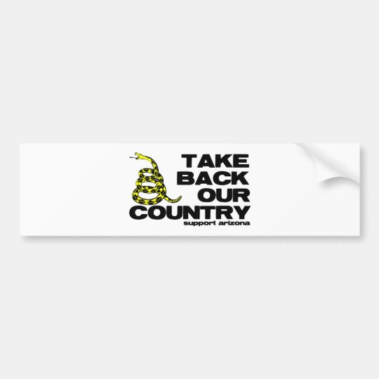 take back our country bumper sticker