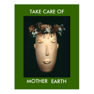 TAKE CARE OF MOTHER EARTH POSTCARD
