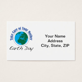 Take Care of Your Mother - Earth Day Business Card