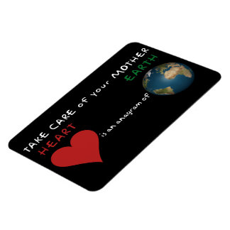 Take care of your mother earth magnet