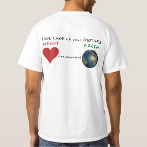 Take Care of your Mother Earth T-Shirt