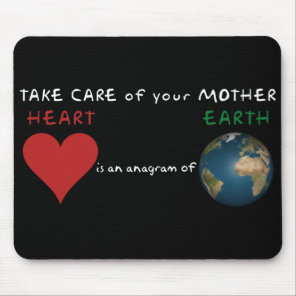 Take care of your mother mouse pad