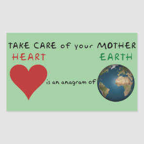 Take care of your mother rectangular sticker