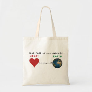 Take care of your mother tote bag