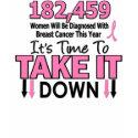 TAKE DOWN Breast Cancer shirt