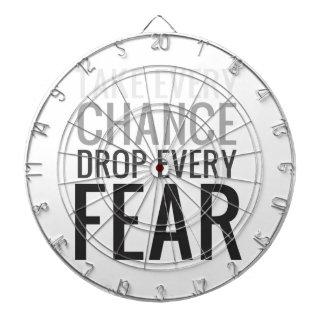Take every chance drop every fear dart board