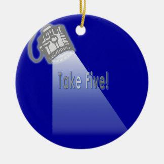 Take Five! Ornament