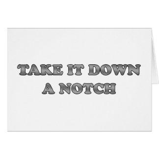 Take It Down A Notch Greeting Card